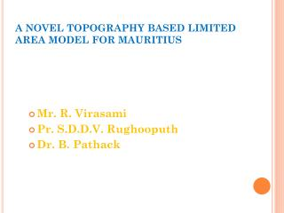 A NOVEL TOPOGRAPHY BASED LIMITED AREA MODEL FOR MAURITIUS