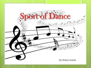 Sport of Dance