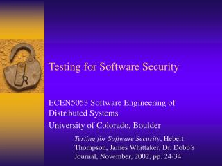 Testing for Software Security