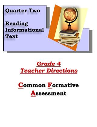 Grade 4 Teacher Directions C ommon  F ormative  A ssessment