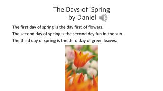 The Days of  Spring  by Daniel