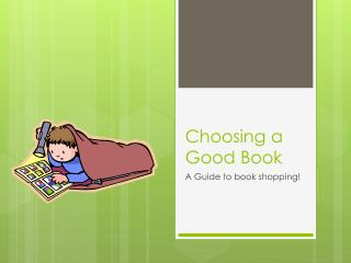 Choosing a Good Book