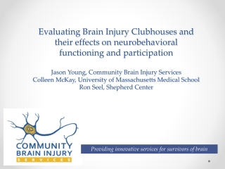 APPROACHES TO PSYCHOSOCIAL ASSESSMENT IN ACQUIRED BRAIN INJURY
