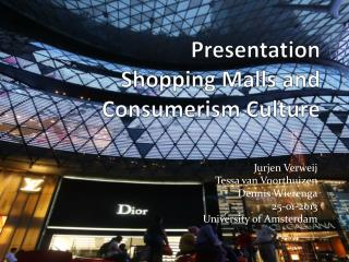 Presentation Shopping Malls and Consumerism Culture