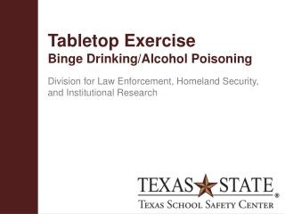 Tabletop Exercise Binge Drinking/Alcohol Poisoning