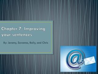 Chapter 7: Improving your sentences