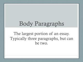 Body Paragraphs