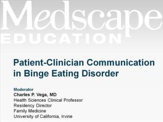 Patient-Clinician Communication in Binge Eating Disorder
