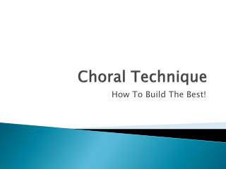 Choral Technique
