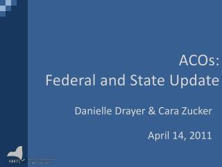 ACOs: Federal and State Update