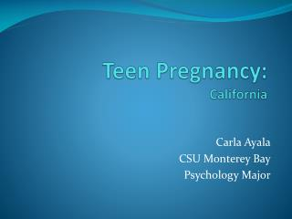 Teen Pregnancy: California
