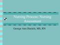 Nursing Process: Nursing Assessment