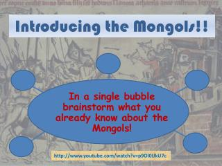 Introducing the Mongols!!