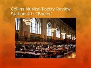 "Collins Musical Poetry Review Station #1: ""Books"""
