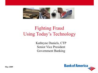 Fighting Fraud Using Today's Technology