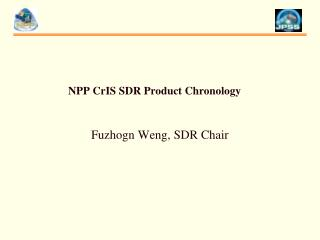 NPP  CrIS  SDR Product Chronology