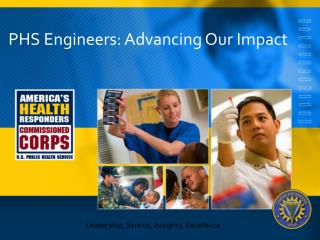 PHS Engineers: Advancing Our Impact