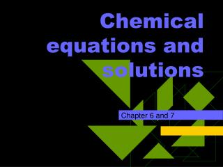 Chemical equations and solutions