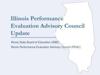 Illinois Performance Evaluation Advisory Council Update