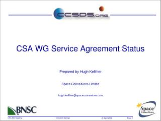 CSA WG Service Agreement Status