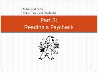 Part 3: Reading  a Paycheck