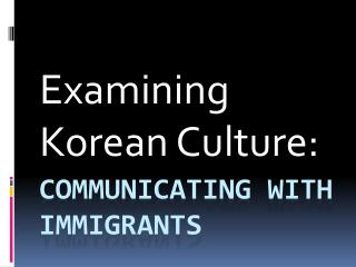 Communicating with Immigrants