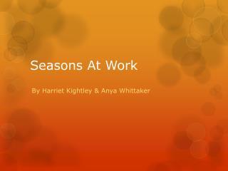 Seasons At Work