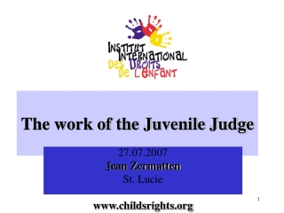 THE ROLE OF THE  PROSECUTOR      IN JUVENILE JUSTICE