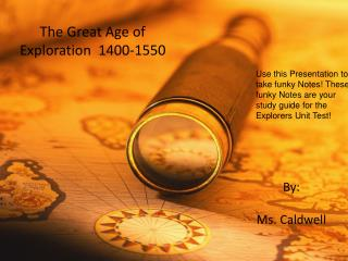 The Great Age of Exploration  1400-1550