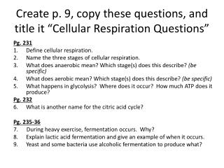 "Create p. 9, copy these questions, and title it ""Cellular Respiration Questions"""