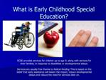 What is Early Childhood Special Education