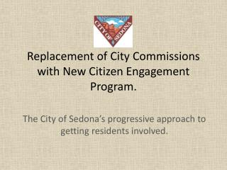 Replacement of City Commissions with New Citizen Engagement Program.