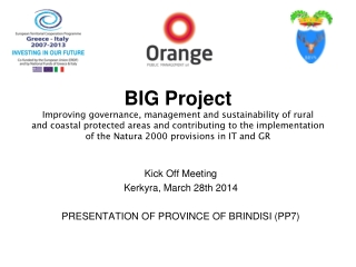 Kick Off Meeting Kerkyra, March 28th 2014 PRESENTATION OF PROVINCE OF BRINDISI (PP7)