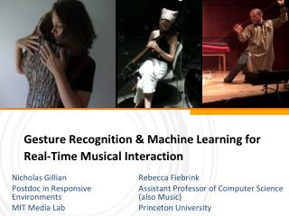 Gesture Recognition & Machine Learning for Real-Time Musical Interaction