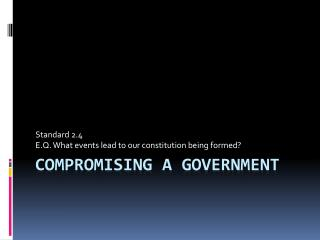 Compromising a government