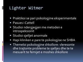 Lighter Witmer
