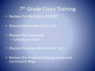 7 th  Grade Civics Training