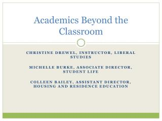 Academics Beyond the Classroom