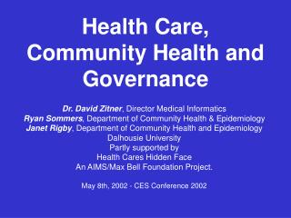 Health Care, Community Health and Governance