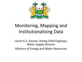 Monitoring, Mapping and Institutionalising Data