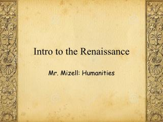 Intro to the Renaissance