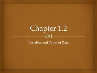 Chapter 1.2
