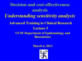 Decision and cost-effectiveness analysis  Understanding sensitivity analysis