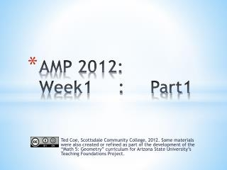 AMP 2012:  Week1     :     Part1