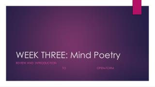 WEEK THREE: Mind Poetry