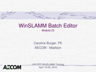 WinSLAMM Batch Editor Module 23