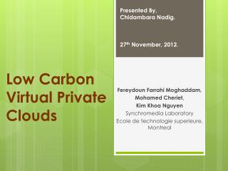 Low Carbon Virtual Private Clouds