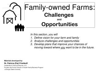 Family-owned Farms: Challenges  and  Opportunities