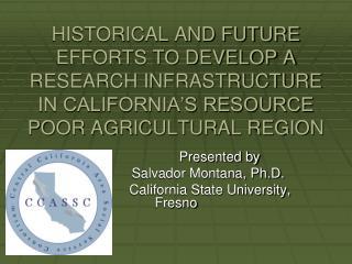 Presented by Salvador Montana, Ph.D.