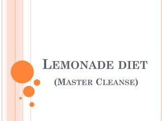 Lemonade diet (Master Cleanse)